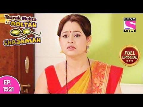 Taarak Mehta Ka Ooltah Chashmah - Full Episode 1521 - 02nd November, 2018