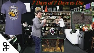 7 Days of 7 Days to Die - Abridged