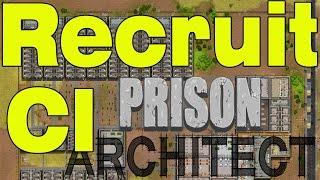 Prison Architect - How To Recruit a CI
