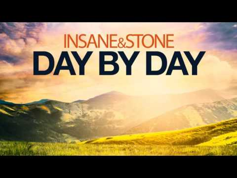 Insane & Stone - Day By Day (Insane & Stone Mix) - Official Audio