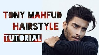 Tony Mahfud Hairstyle Tutorial | Factual Fashion