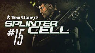 SPLINTER CELL - Cap 15 - Deja en paz a los chinos, Sam