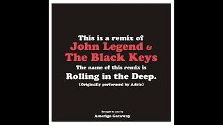 John Legend & The Black Keys - Rolling In The Deep (Amerigo Gazaway Blend)