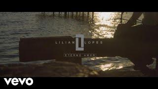 Lilian Lopes - Eterno Amor (Lyric Vídeo)