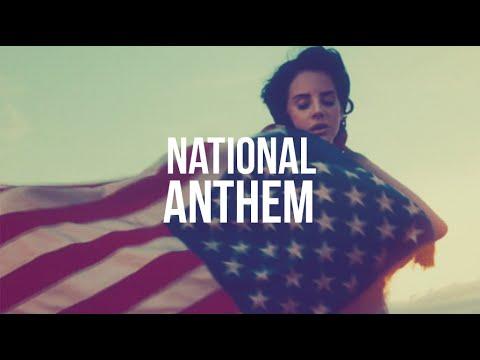 Lana Del Rey - National Anthem (lyrics)