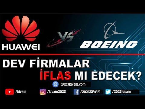 Huawei ve Boeing iflas mı edecek?