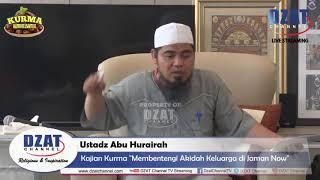 "[LIVE] Ustadz Abu Hurairah -  ""Membentengi Akidah Keluarga di Jaman Now"""