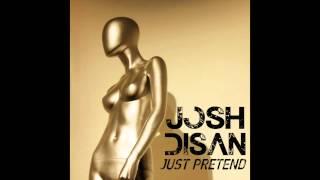 """Just Pretend"" by Josh Disan [Audio]"