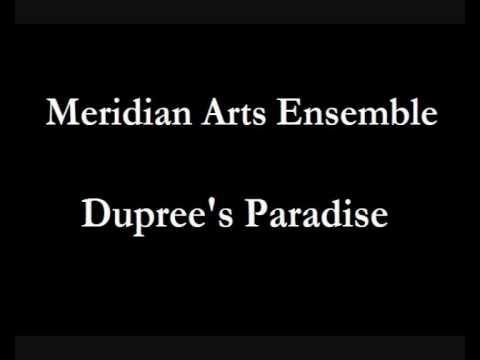 Meridian Arts Ensemble: Dupree's Paradise