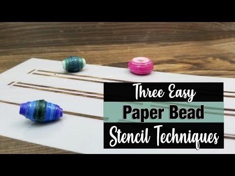 Three Easy Paper Bead Stencil Techniques