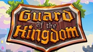 Guard Of The Kingdom Level1-5 Walkthrough