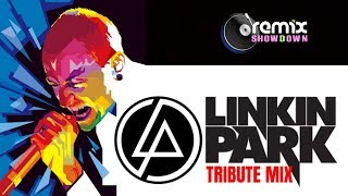 Linkin Park Tribute Mix 2018