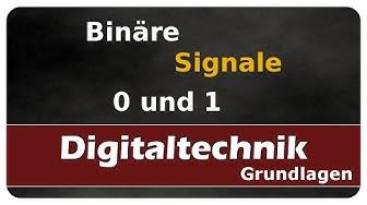 Let's Learn Digitaltechnik - Binäre Signale (0 und 1)