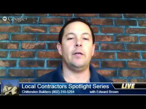 Construction Companies Burlington Vt - Local Contractors Spotlight Chittenden Builders Burlington VT