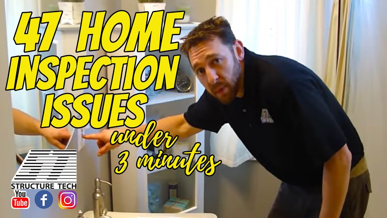 47 home inspection issues in under 3 minutes youtube
