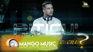 Repeat youtube video Piticu' feat Kaira - Ale Cui ? ( Official Video HD )