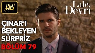 Lale Devri 79. Bölüm / Full HD (Tek Parça)