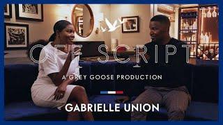 OFF SCRIPT a Grey Goose Production | Jamie Foxx & Gabrielle Union