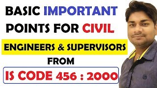 Basic Important Points For Civil Engineers & Supervisors From IS Code 456 : 2000