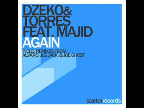 Dzeko&Torres - Again (Joe Ghost Remix)