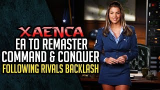 EA to Remaster Command and Conquer Following C&C Rivals Backlash | Xaenca