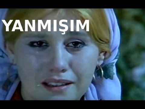 Yanmışım - Türk Filmi