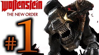 Wolfenstein The New Order Walkthrough Part 1 [1080p HD] - No Commentary