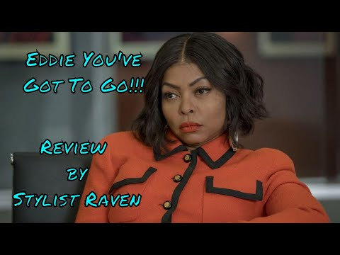 I'm over Eddie!!! Empire Bloody Noses & Crak'd Crowns Season 4 Episode 17  by Stylist Raven