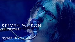 Steven Wilson - Ancestral (from Home Invasion: In Concert at the Royal Albert Hall)