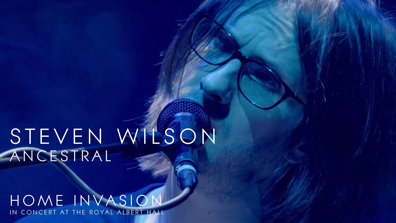 Download Steven Wilson - Ancestral (from Home Invasion: In Concert at the Royal Albert Hall)