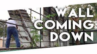WALL COMING DOWN!