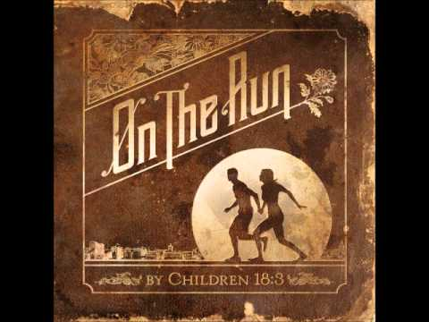 Children 18:3 - Holding On
