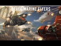 40 Facts & Lore on Space Marine Aircraft Warhammer 40k
