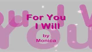 For You I Will  || Lyrics ||  Monica