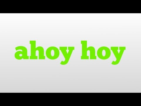 ahoy hoy meaning and pronunciation