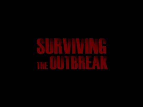 Surviving the Outbreak trailer