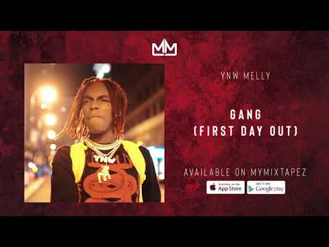 YNW Melly - Gang (First day Out) [Audio]