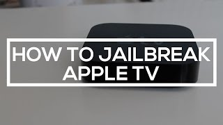 How to Jailbreak the Apple TV (2nd Generation)