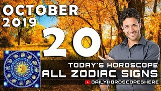 Daily Horoscope October 20, 2019 for Zodiac Signs