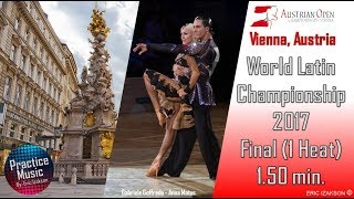 World Latin Championship 2017 - Practice Music /1 Heat 1.50 min/