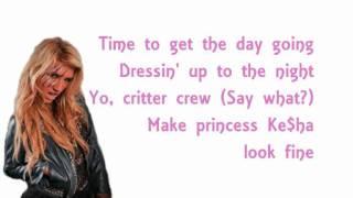 Kesha - Princess (Lyrics)