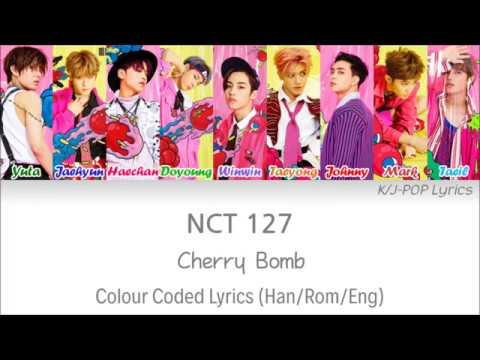 NCT 127 (엔씨티 127) - Cherry Bomb Colour Coded Lyrics (Han/Rom/Eng)