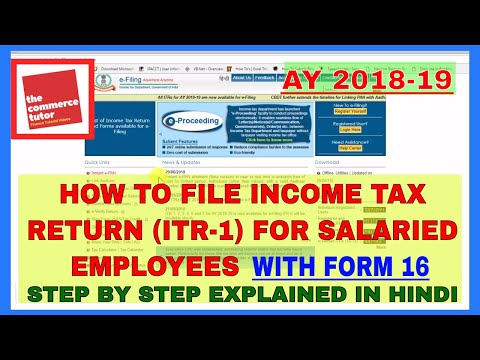 HOW TO FILE INCOME TAX RETURN FOR SALARIED EMPLOYEES FOR AY 2018 19