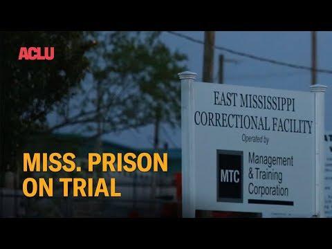 Mississippi Prison on Trial