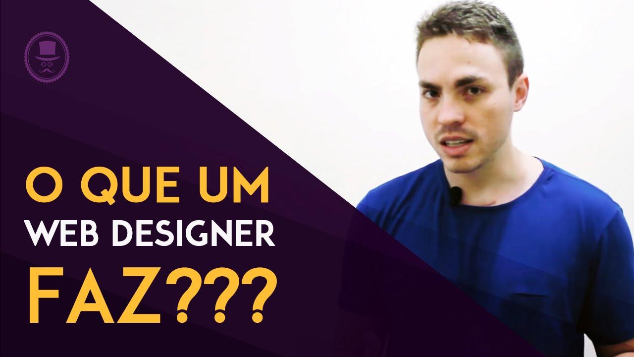 O Que E Web Design O Que Faz Um Web Designer Youtube