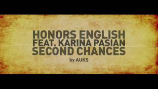 Honors English feat. Karina Pasian - Second Chances (prod. by Needlz)