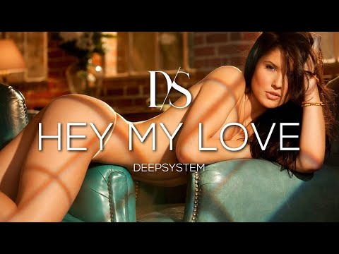 Скачать бесплатно deepsystem — hey my love слушать музыку онлайн.
