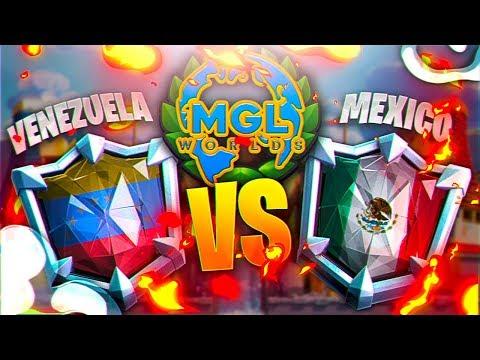VENEZUELA vs MEXICO  TOP 8 MGL WORLDS     CLASH ROYALE