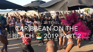 Caribbean On The Beach Part 2 Saturday 3 Aug.2019 (#DudeEntertainment)