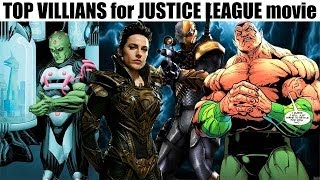 TOP 3 VILLIANS for the JUSTICE LEAGUE movie (other than Darkseid)